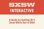 SXSW: A Guide to Get Sh*t Done While OOO