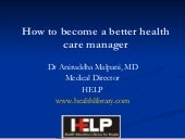 How to become a better healthcare m...