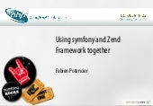 Symfony And Zend Framework Together...