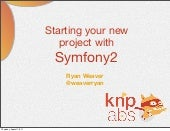 Symfony2: Get your project started