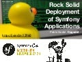 SymfonyCon Madrid 2014 - Rock Solid Deployment of Symfony Apps