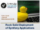 Symfony Live NYC 2014 -  Rock Solid Deployment of Symfony Apps