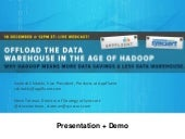 Offload the Data Warehouse in the Age of Hadoop