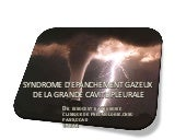 Syndrome d'épanchement gazeux
