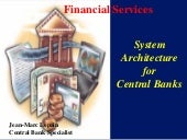 System architecture for central banks