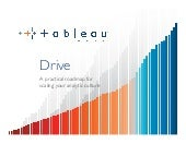 Tableau Drive, A new methodology for scaling your analytic culture