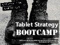Another Update of Tablet Strategy Bootcamp