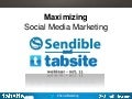 Maximizing your Social Media Marketing - Joint Webinar of Sendible and TabSite