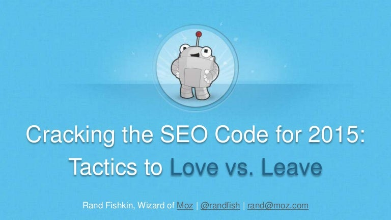 SEO Tactics to Love vs. Leave