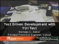 Test Driven Development With YUI Test (Ajax Experience 2008)