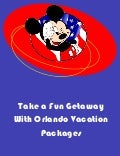 Take a Fun Getaway With Orlando Vacation Packages
