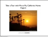 Take a Tour with Me at My California Home:  August by Jesse Bluma at Pointe Viven
