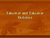 Takeover and takeover defenses
