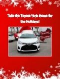 Take the Toyota Yaris Home for the Holidays!