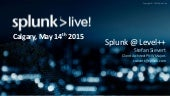 Taking Splunk to the Next Level - Architecture Breakout Session
