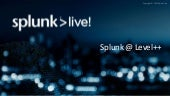 Taking Splunk to the Next Level – Architecture