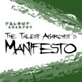 Talent Anarchist's Manifesto