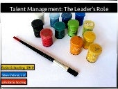 Talent Management..The Leader's Role
