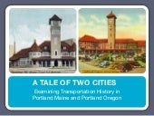 Tale of Two Cities Portland Maine/O...