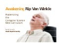 Awakening Rip Van Winkle: Modernizing the Computer Science Web Curriculum
