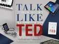 Talk Like TED: 3 Unbreakable Laws of Communication