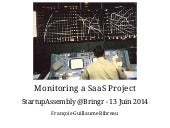 How I monitor SaaS products