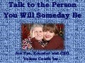 Talk to the person you will someday be