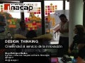 Taller de 40 hrs Design thinking INACAP ENERO 2014
