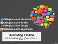 Surviving Online: Why Social Media is Not a Waste of Time for Authors