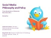 Social Media: Philosophy and Policy