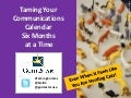 GuideStar Webinar (04/03/13) - Taming Your Communications Calendar Six Months at a Time