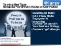 Taming the Tiger - Navigating Your Brand in the Age of Conversation