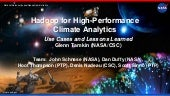 Hadoop for High-Performance Climate Analytics - Use Cases and Lessons Learned