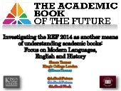 Focus on Modern Languages and Linguistics - Investigating the REF 2014 as another means of understanding academic books