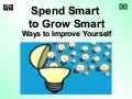 Spend Smart to Grow Smart  - Task 3818