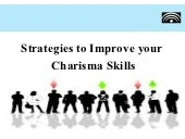 Strategies to improve your charisma...