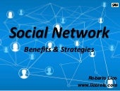 Social Networks - Benefits and Strategies