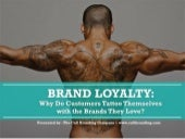 Brand Loyalty: Why Do Customers Get Brand Tattoos?