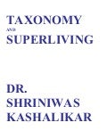 Taxonomy and superlivingdr shriniwas kashalikar