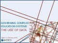 Governing Complex Education Systems: The Use of Data, Tracey Burns, OECD