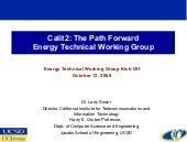 Calit2: The Path Forward Energy Tec...