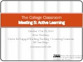 The College Classroom Fa15 Meeting 5: Active Learning