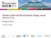 TCI 2014 Cluster in the Creative Economy, Daegu Korea