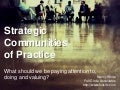 Strategic Communities of Practice