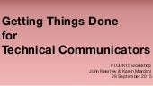 Getting Things Done for Technical Communicators