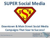 Super Social Media: Downtown & Main Street Social Media Campaigns that Soar to Success!