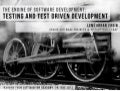 The Engines of Software Development: Testing and Test Driven Development