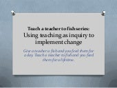 Teach a teacher to fish teaching ...