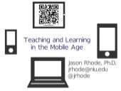 Teaching and Learning in the Mobile Age