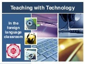 Teaching with technology in the for...
